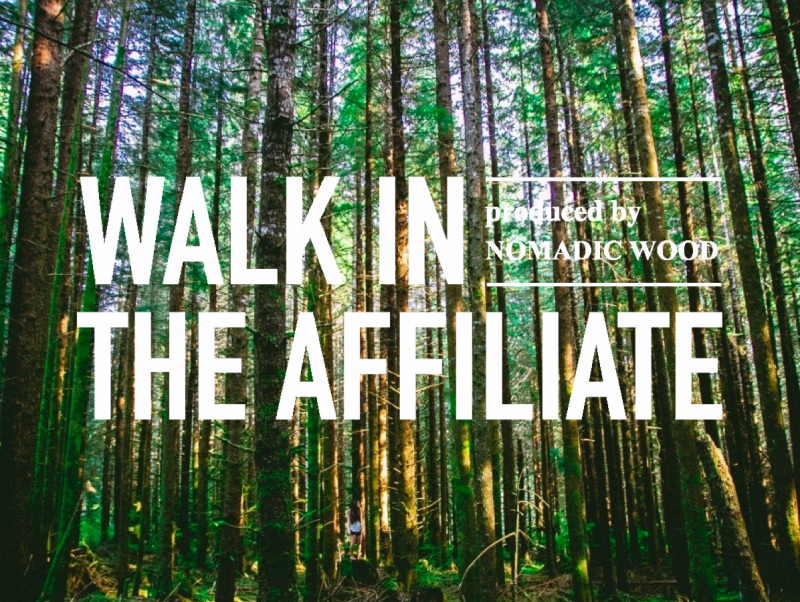 Walk in the Affiliate